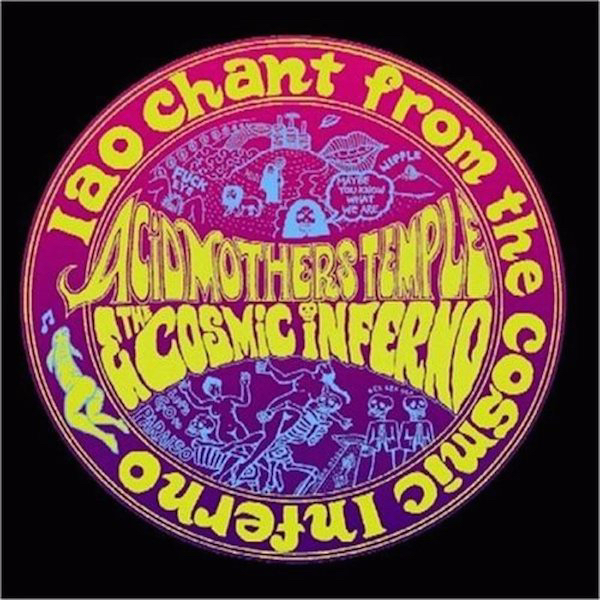 acid mothers temple and the cosmic inferno - IAO Chant