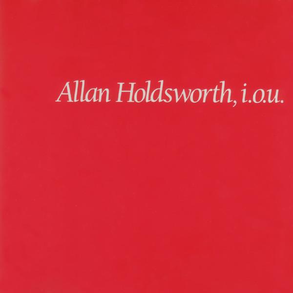 allan holdsworth - iou