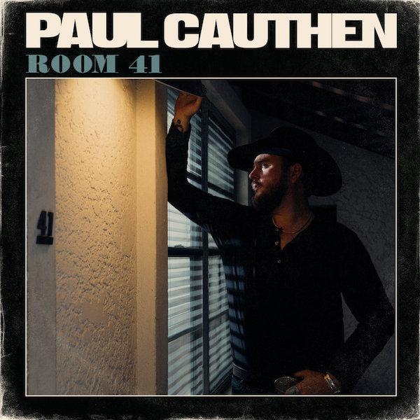 paul cauthen - room 41